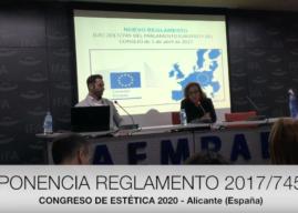 PONENCIA DEL REGLAMENTO EUROPEO 2017/745 EN EL CONGRESO DE ESTÉTICA JESAL 2020 Alicante (España)