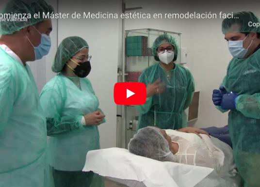Comienza en Valencia el Máster de Medicina Estética en Remodelación Facial con metodología europea más innovador e internacional